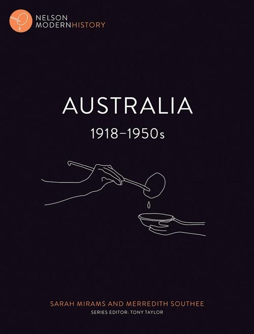 Nelson Modern History: Australia 1918 ' 1950s