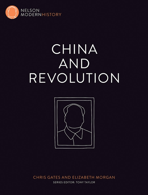 Nelson Modern History: China and Revolution