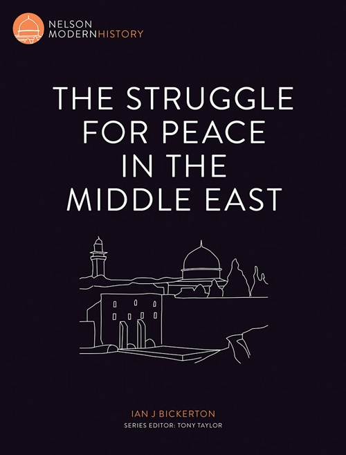 Nelson Modern History: The Struggle for Peace in the Middle East