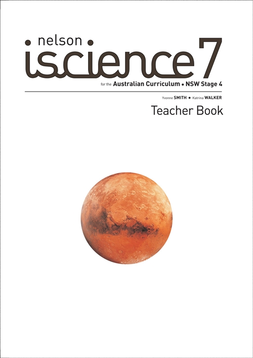 Nelson iScience 7 for the Australian Curriculum NSW Stage 4 Teacher Book