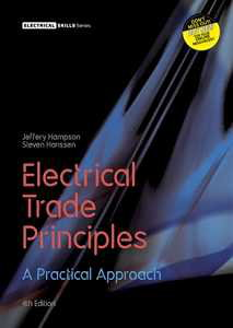 Bundle: Electrical Trade Principles: A Practical Approach with Student Resource Access 24 Months + Electrotechnology Practice with Student Resource Access 24 Months