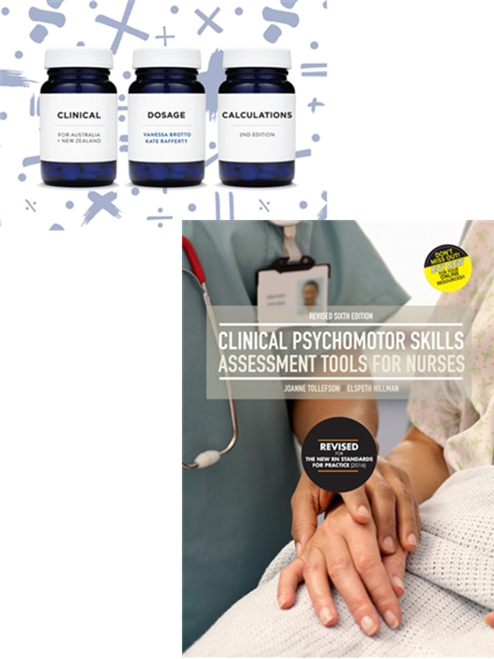 Bundle: Clinical Psychomotor Skills with Student Access 24 Months 6E + Clinical Dosage Calculations + Access Card 12 Months