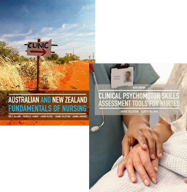 Bundle: Fundamentals of Nursing: AU & NZ Ed - Revised 1 + Clinical Psychomotor Skills with Student Resource Access 24 Months Revised 6E