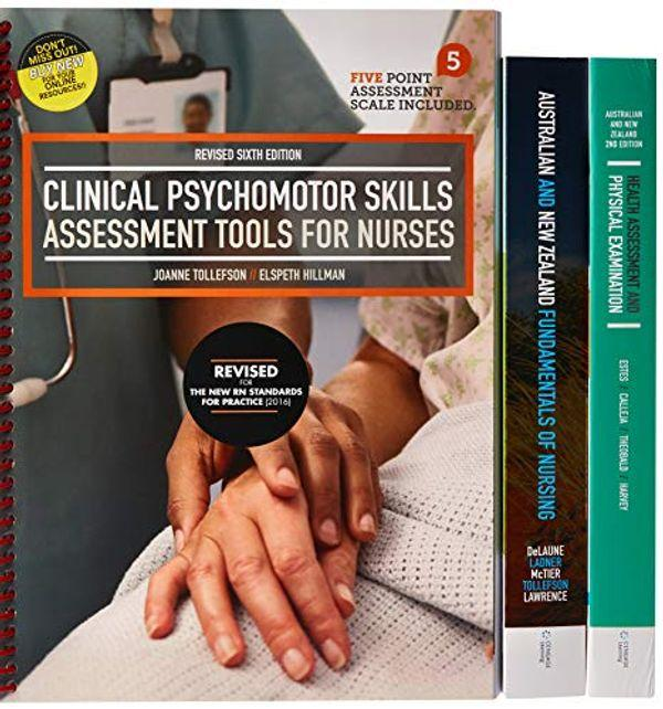 Bundle: Clinical Psychomotor Skills - Revised 6 + Fundamentals of Nursing: AU & NZ Edition Revised 1 - Health Assessment + Physical Examination