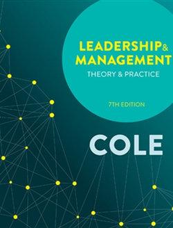 Bundle: Leadership and Management: Theory and Practice with Student Resource Access 12 Months + MindTap Management, 2-term (12 months) Printed Access Card for Cole's Leadership and Management - Theory & Practice
