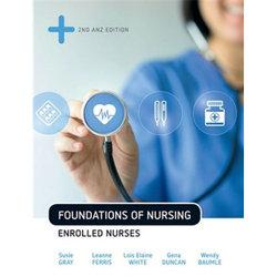 Bundle: Foundations of Nursing For the Enrolled Nurse with Student Resource Access for 24 Months + Foundations of Nursing MindTap Printed Access Card 24 Months