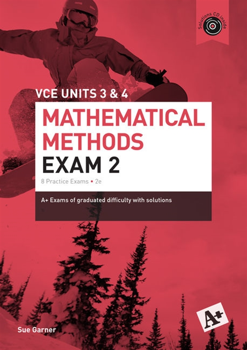 A+ Mathematical Methods Exam 2 VCE Units 3 & 4