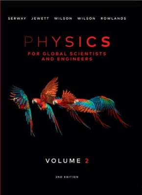 Physics For Global Scientists and Engineers, Volume 2