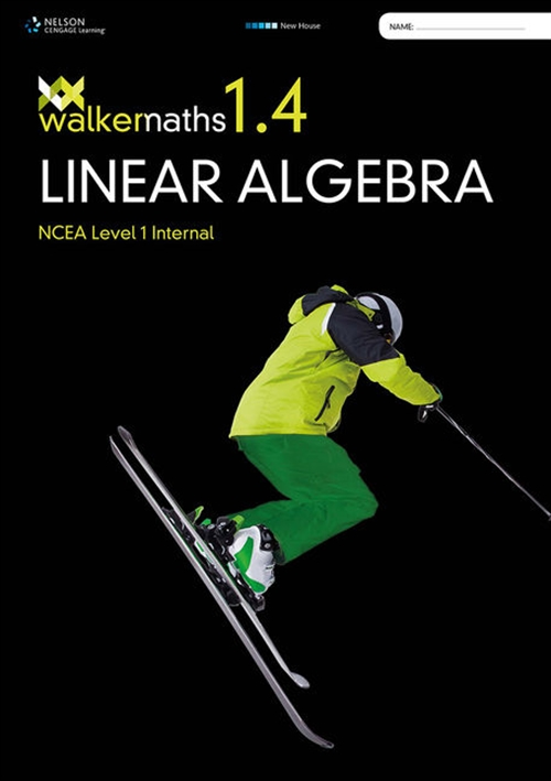 Walker Maths Senior 1.4 Linear Algebra Workbook