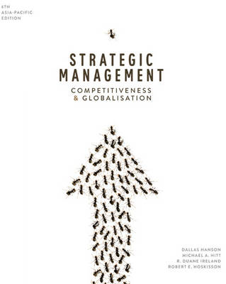 Strategic Management: Competitiveness and Globalisation with Online Stud y Tools 12 months