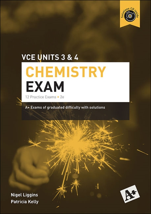 A+ Chemistry Exam VCE Units 3 & 4