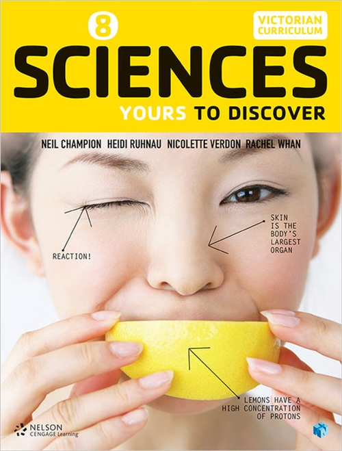 Sciences 8: Yours to Discover (Student Book with 4 Access Codes)