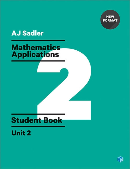 Sadler Maths Applications Unit 2 ' Revised with 2 Access Codes