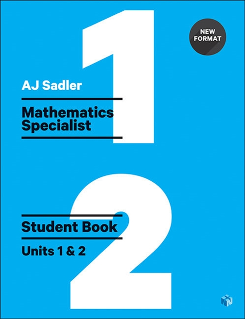 Sadler Maths Specialist Units 1 & 2 ' Revised with 2 Access Codes