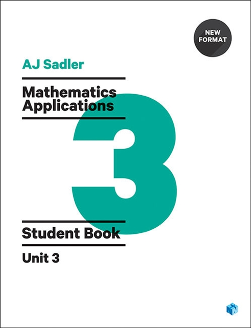 Sadler Maths Applications Unit 3 ' Revised Format with 2 access codes