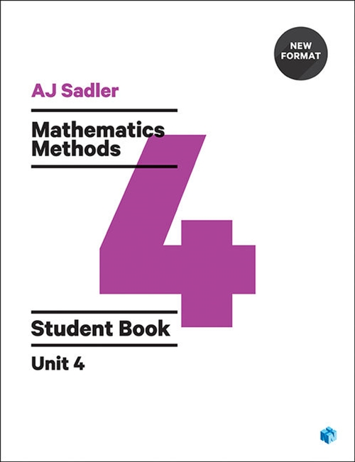 Sadler Maths Methods Unit 4 ' Revised Format