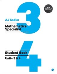 Sadler Maths Specialist Units 3 & 4 ' Revised Format with 2 Access Codes