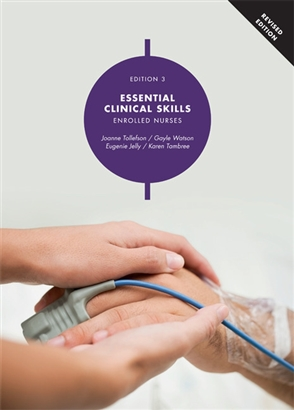 Essential Clinical Skills: Enrolled Nurses with Online Study Tools 12 mo nths Revised 3rd Edition