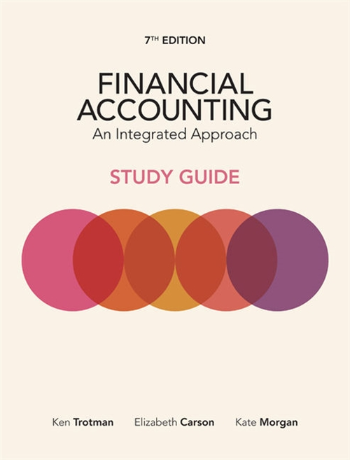 Financial Accounting: An Integrated Approach Student Study Guide