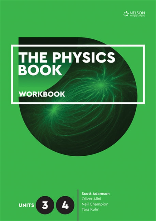 The Physics Book Units 3 & 4 Workbook