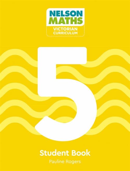 Nelson Maths: Victorian Curriculum Student Book 5
