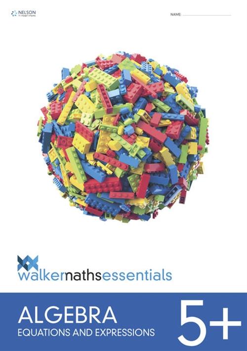 Walker Maths Essentials Algebra Level 5+ Workbook