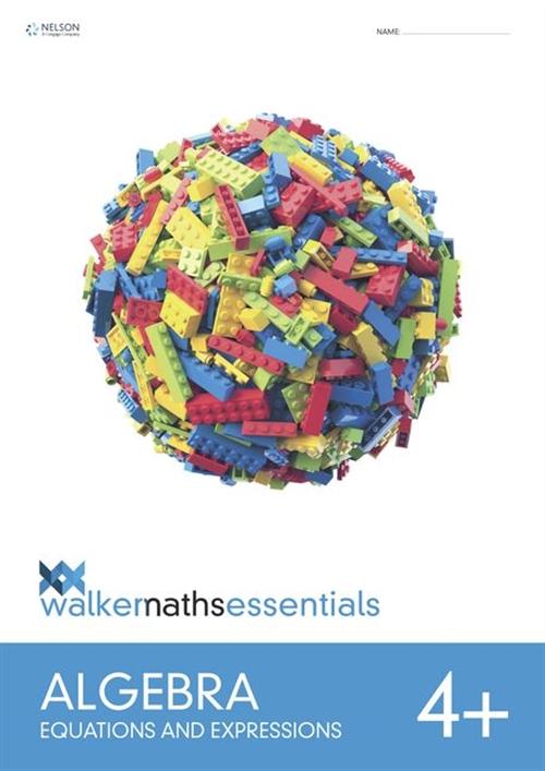 Walker Maths Essentials Algebra Level 4+ Workbook