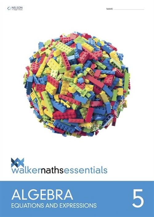 Walker Maths Essentials Algebra Level 5 Workbook