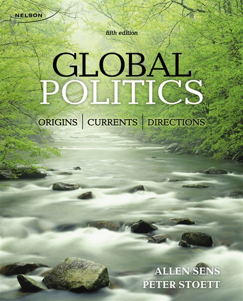 Global Politics: Origins, Currents, and Directions