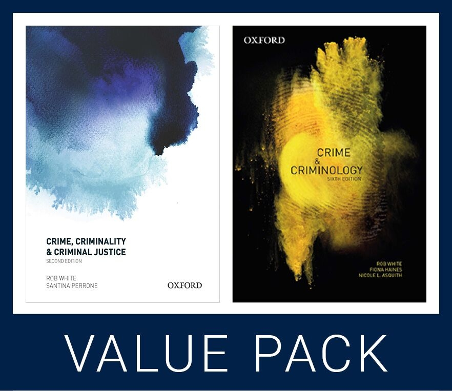 Crime, Criminality & Criminal Justice 2e & Crime and Criminology 6e Value Pack