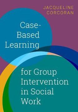 Case-Based Learning for Group Intervention in Social Work