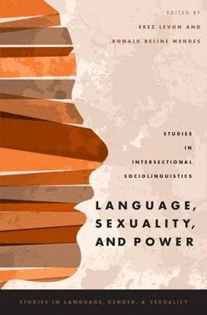 Language, Sexuality, and Power