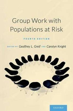 Group Work with Populations At-Risk