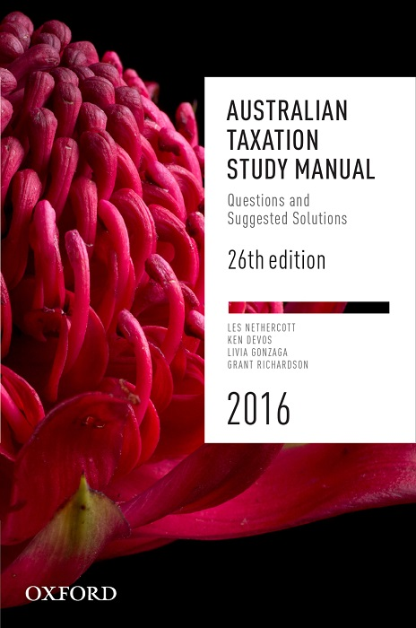 Australian Taxation Study Manual: Questions and Suggested Solutions 26th Edition