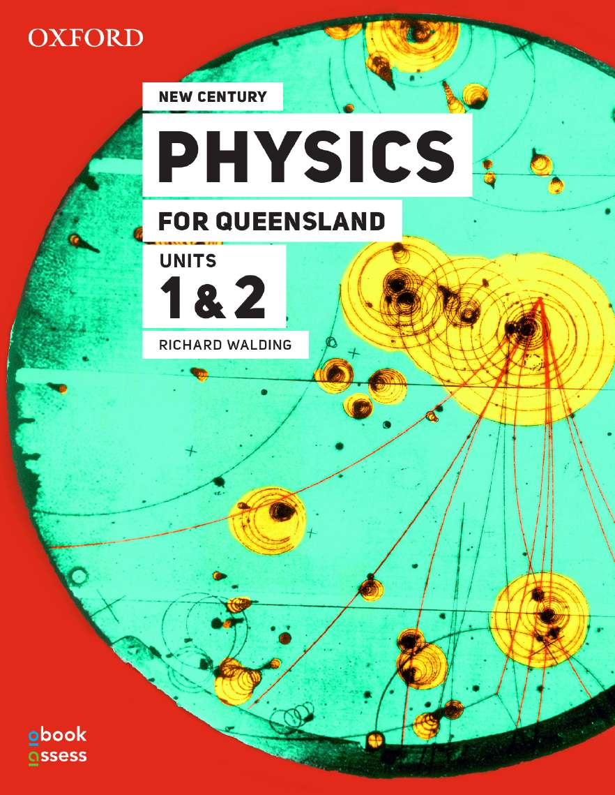 New Century Physics for Queensland Units 1&2 3E Student book + obook assess