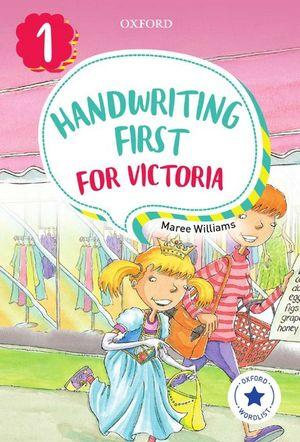 Handwriting First for Victoria Year 1