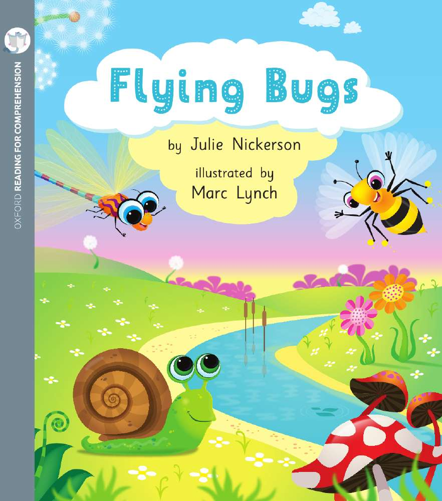 Flying Bugs: Oxford Level 1+: Pack of 6 with Comprehension Card