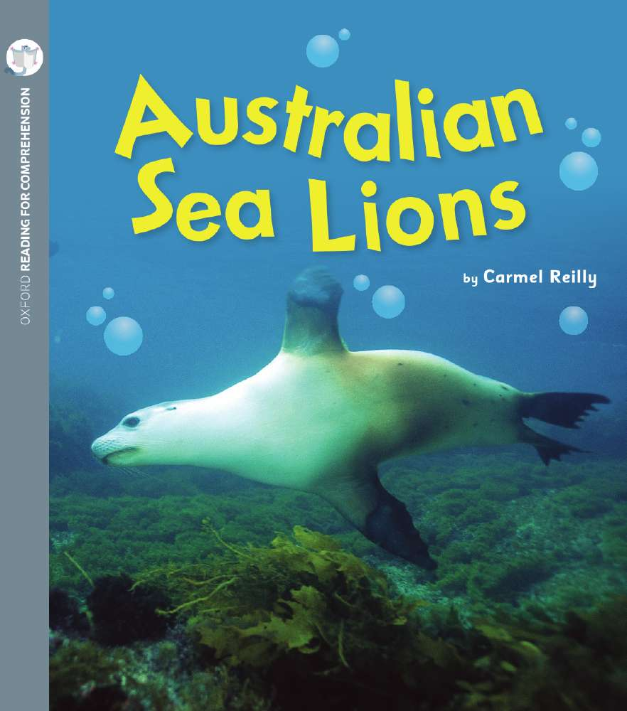 Australian Sea Lions: Oxford Level 4: Pack of 6 with Comprehension Card