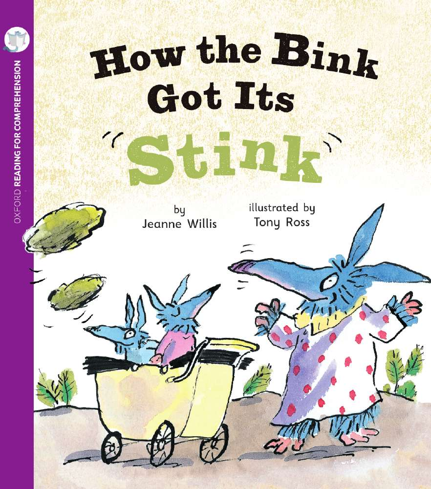 How The Bink Got Its Stink: Oxford Level 6: Pack of 6 with Comprehension Card