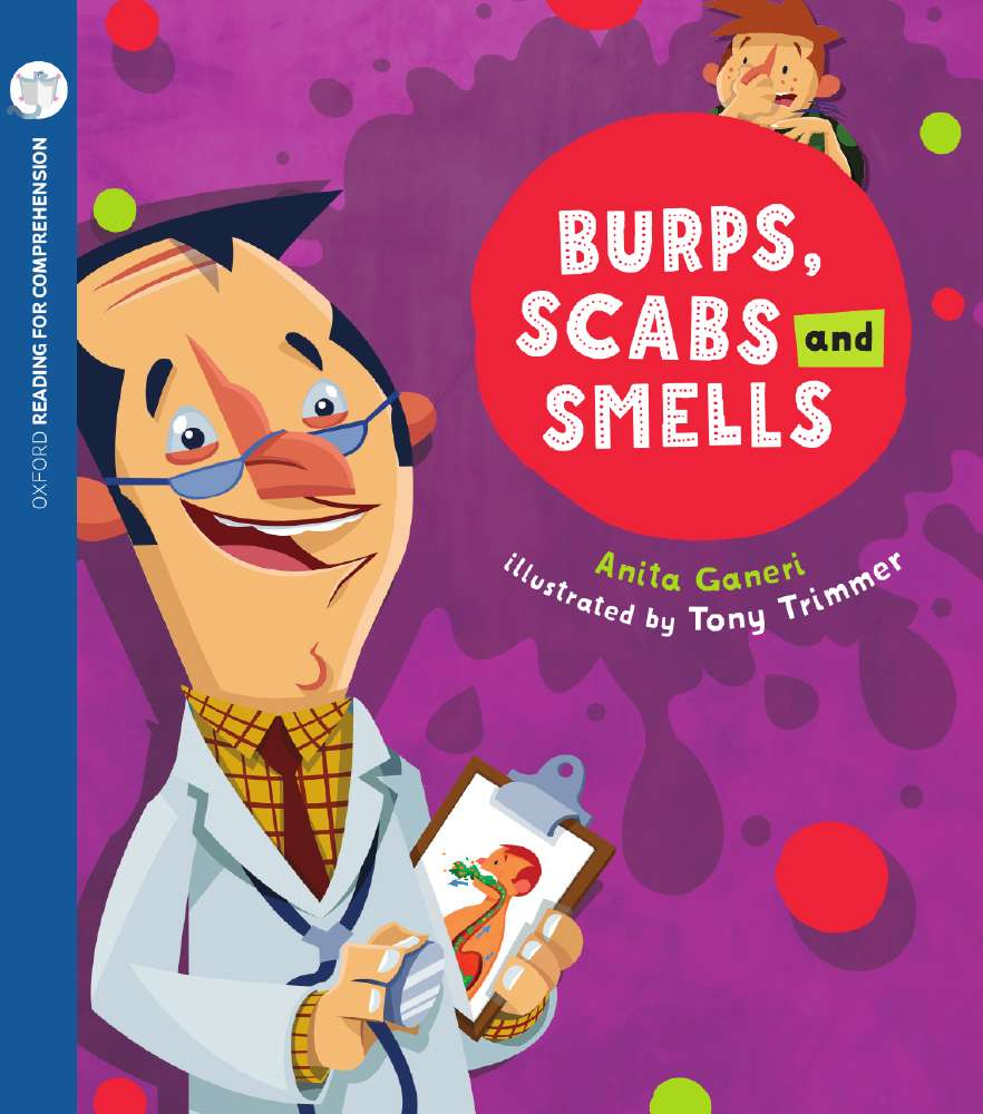 Burps, Scabs and Smells: Oxford Level 10: Pack of 6 with Comprehension Card
