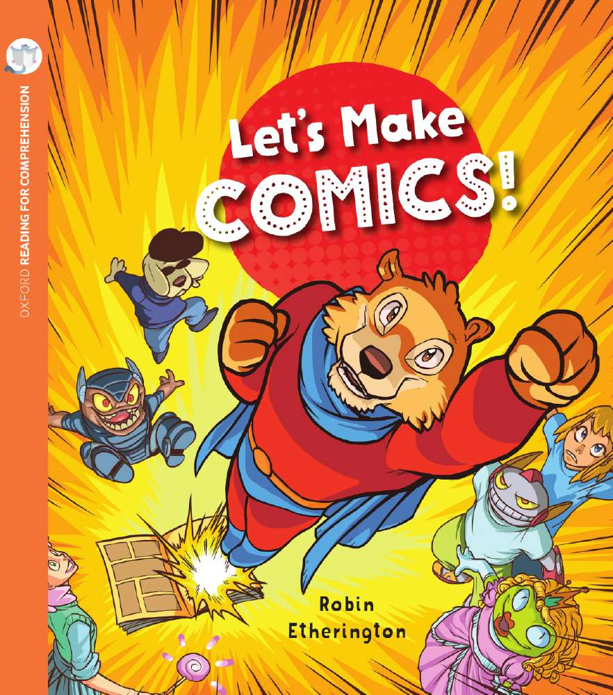 Let's Make Comics: Oxford Level 10: Pack of 6 with Comprehension Card