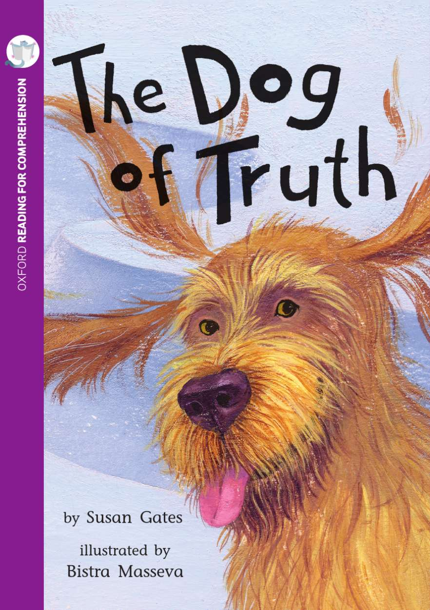 The Dog of Truth: Oxford Level 10: Pack of 6 with Comprehension Card