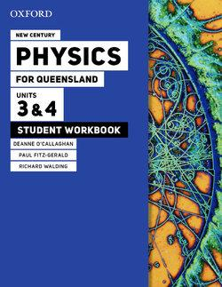 New Century Physics for Queensland Units 3&4 Student workbook