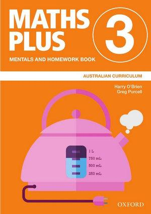 Maths Plus Australian Curriculum Mentals and Homework Book 3, 2020