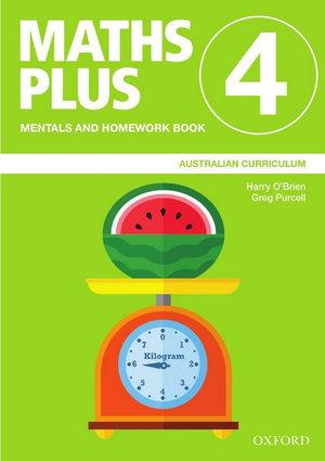 Maths Plus Australian Curriculum Mentals and Homework Book 4, 2020