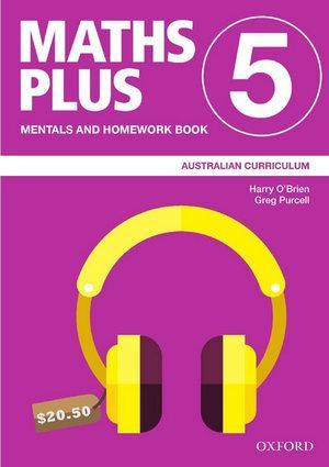 Maths Plus Australian Curriculum Mentals and Homework Book 5, 2020