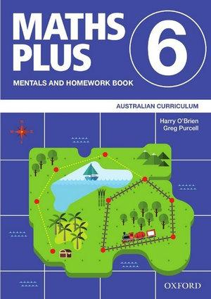 Maths Plus Australian Curriculum Mentals and Homework Book 6, 2020