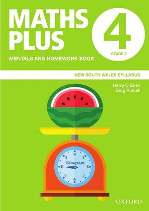Maths Plus NSW Syllabus Mentals and Homework Book 4, 2020