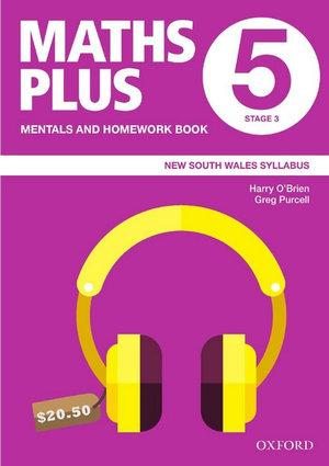 Maths Plus NSW Syllabus Mentals and Homework Book 5, 2020