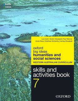 Big Ideas Humanities & Social Sciences 7 WA Curriculum Skills & Activities Book